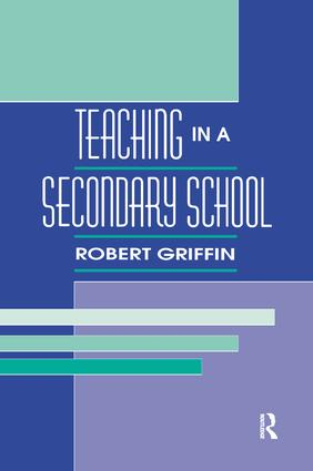 Teaching in A Secondary School: 1st Edition (Paperback) book cover