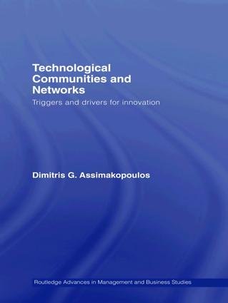 Technological Communities and Networks: Triggers and Drivers for Innovation, 1st Edition (Paperback) book cover