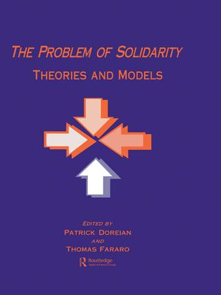 The Problem of Solidarity: Theories and Models, 1st Edition (Paperback) book cover
