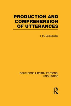 Production and Comprehension of Utterances (RLE Linguistics B: Grammar): 1st Edition (Paperback) book cover