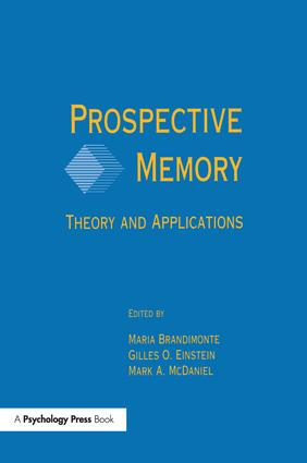 Prospective Memory: Theory and Applications, 1st Edition (Paperback) book cover