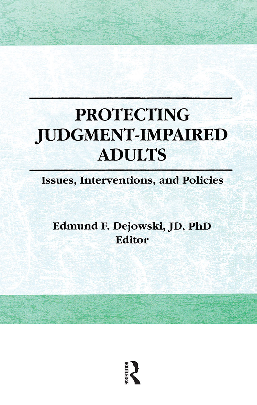 Protecting Judgment-Impaired Adults