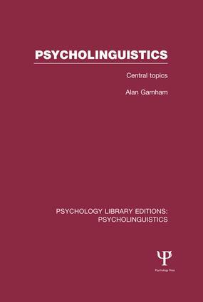 Psycholinguistics (PLE: Psycholinguistics): Central Topics book cover