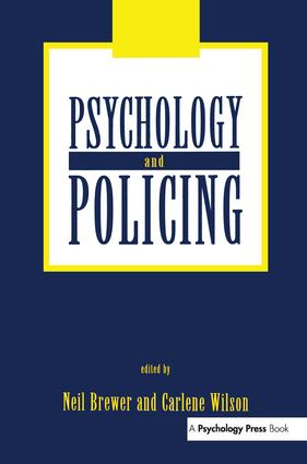 Psychology and Policing: 1st Edition (Paperback) book cover