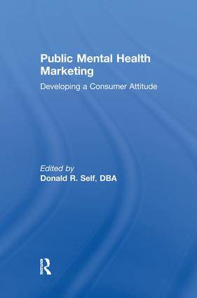 Public Mental Health Marketing: Developing a Consumer Attitude, 1st Edition (Paperback) book cover