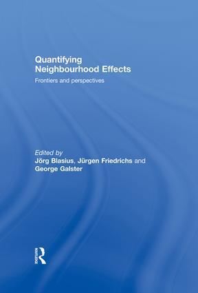 Quantifying Neighbourhood Effects: Frontiers and perspectives, 1st Edition (Paperback) book cover
