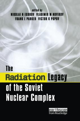 The Radiation Legacy of the Soviet Nuclear Complex: An Analytical Overview book cover