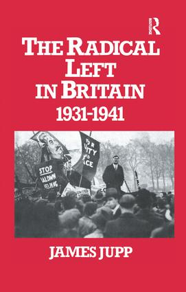 The Radical Left in Britain: 1931-1941 book cover