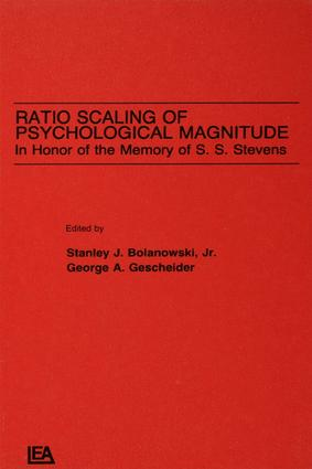 Ratio Scaling of Psychological Magnitude: In Honor of the Memory of S.s. Stevens, 1st Edition (e-Book) book cover