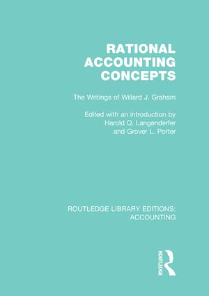 Rational Accounting Concepts (RLE Accounting): The Writings of Willard J. Graham (e-Book) book cover