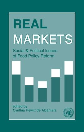 Real Markets: Social and Political Issues of Food Policy Reform: 1st Edition (Paperback) book cover