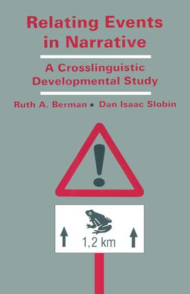 Relating Events in Narrative: A Crosslinguistic Developmental Study, 1st Edition (Paperback) book cover