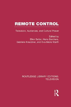 Remote Control: Television, Audiences, and Cultural Power book cover