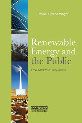 Renewable Energy and the Public: From NIMBY to Participation book cover