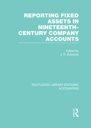 Reporting Fixed Assets in Nineteenth-Century Company Accounts book cover