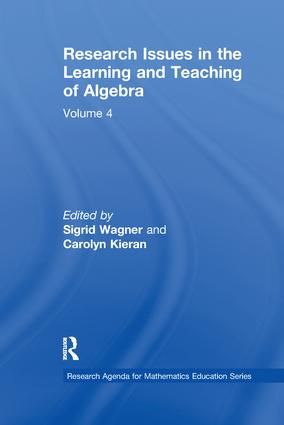 Research Issues in the Learning and Teaching of Algebra: the Research Agenda for Mathematics Education, Volume 4 book cover