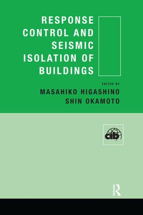 Response Control and Seismic Isolation of Buildings: 1st Edition (Paperback) book cover
