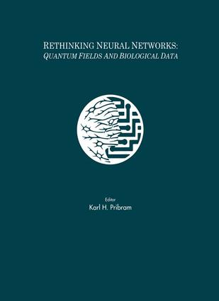 Rethinking Neural Networks: Quantum Fields and Biological Data, 1st Edition (Paperback) book cover