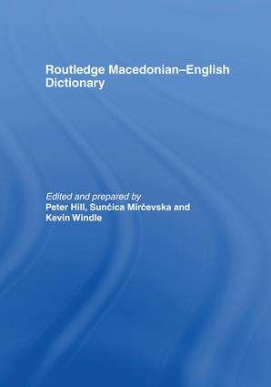 The Routledge Macedonian-English Dictionary: 1st Edition (Paperback) book cover