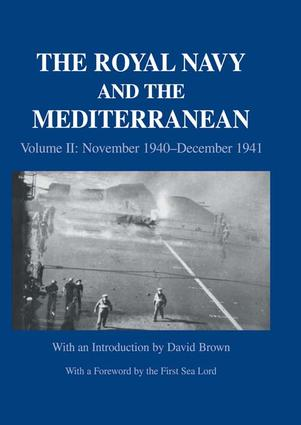 The Royal Navy and the Mediterranean: Vol.II: November 1940-December 1941 book cover