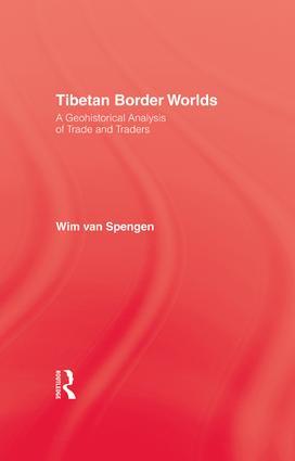 Tibetan Border Worlds: 1st Edition (Paperback) book cover