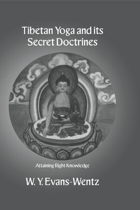 Tibetan Yoga and its Secret Doctrines: 1st Edition (Paperback) book cover