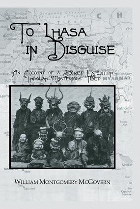 To Lhasa In Disguise: 1st Edition (Paperback) book cover