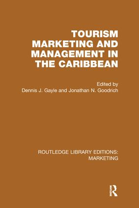 Tourism Marketing and Management in the Caribbean (RLE Marketing)