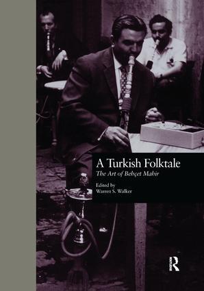 A Turkish Folktale: The Art of Behet Mahir, 1st Edition (Paperback) book cover
