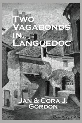 Two Vagabonds In Languedoc: 1st Edition (Paperback) book cover
