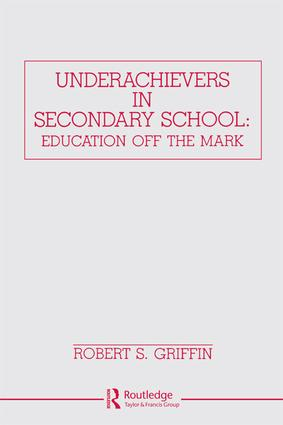 Underachievers in Secondary Schools: Education Off the Mark, 1st Edition (Paperback) book cover