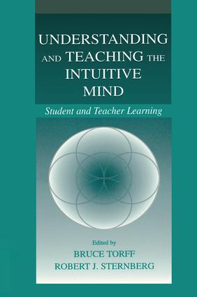 Understanding and Teaching the Intuitive Mind: Student and Teacher Learning book cover