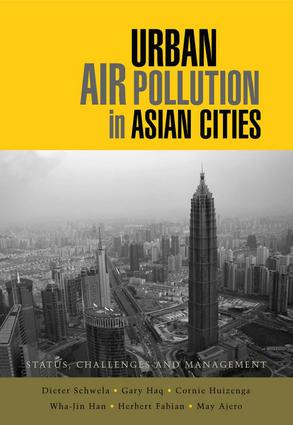 Urban Air Pollution in Asian Cities: Status, Challenges and Management, 1st Edition (Paperback) book cover