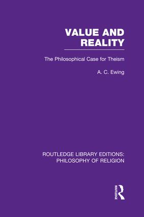 Value and Reality: The Philosophical Case for Theism book cover