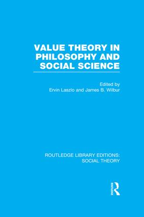 Value Theory in Philosophy and Social Science (RLE Social Theory): 1st Edition (Paperback) book cover