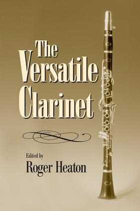 The Versatile Clarinet: 1st Edition (Paperback) book cover