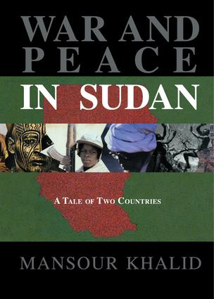 War and Peace In Sudan: A Tale of Two Countries, 1st Edition (Paperback) book cover
