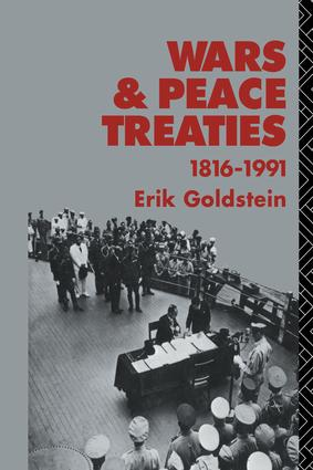 Wars and Peace Treaties: 1816 to 1991, 1st Edition (Paperback) book cover