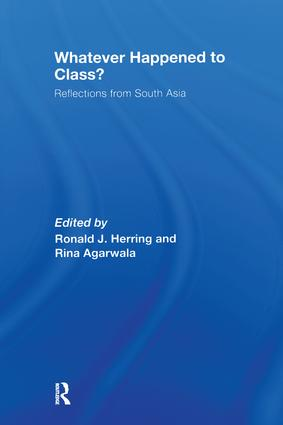 Whatever Happened to Class?: Reflections from South Asia, 1st Edition (Paperback) book cover