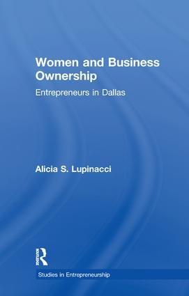 Women and Business Ownership: Entrepreneurs in Dallas, 1st Edition (Paperback) book cover