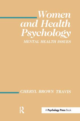 Women and Health Psychology: Volume I: Mental Health Issues book cover
