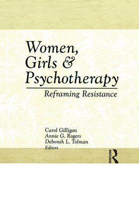Women, Girls & Psychotherapy: Reframing Resistance, 1st Edition (Paperback) book cover