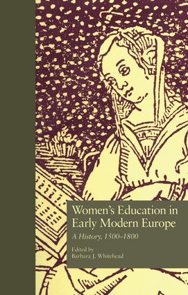 Women's Education in Early Modern Europe: A History, 1500Tto 1800 book cover