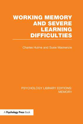 Working Memory and Severe Learning Difficulties (PLE: Memory) book cover