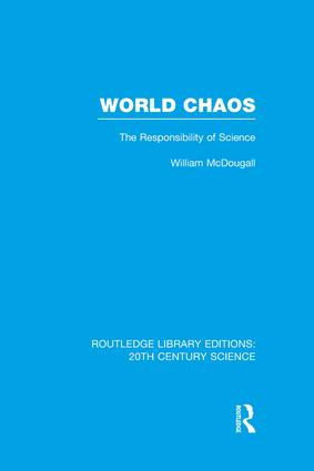 World Chaos: The Responsibility of Science book cover