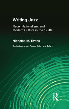 Writing Jazz: Race, Nationalism, and Modern Culture in the 1920s, 1st Edition (Paperback) book cover