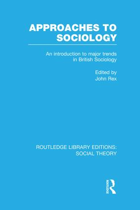 Approaches to Sociology (RLE Social Theory)