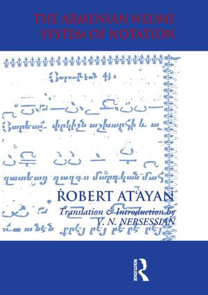 Armenian Neume System of Notation: Study and Analysis, 1st Edition (Paperback) book cover