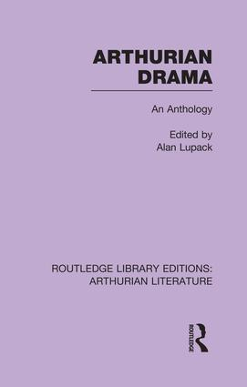 Arthurian Drama: An Anthology book cover