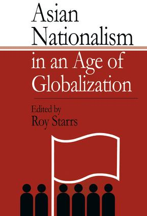Asian Nationalism in an Age of Globalization: 1st Edition (Paperback) book cover